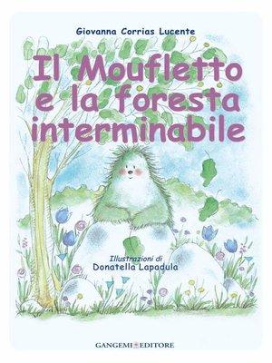 cover image of Il moufletto e la foresta interminabile