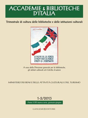 cover image of Accademie & Biblioteche d'Italia 1-2/2013
