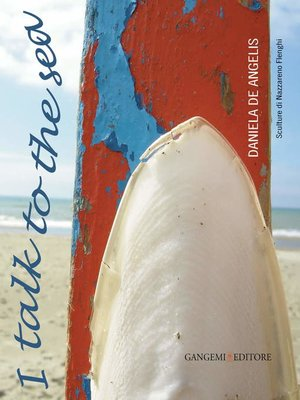 cover image of I talk to the sea