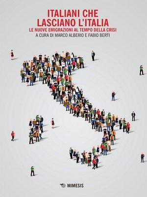 cover image of Italiani che lasciano l'Italia