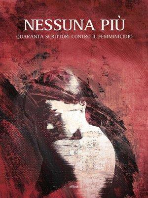 cover image of Nessuna più