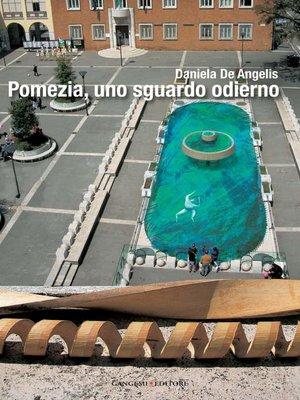 cover image of Pomezia, uno sguardo odierno