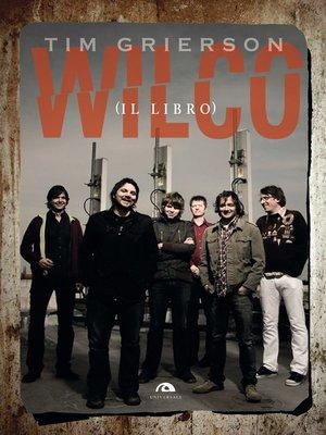 cover image of Wilco (il libro)