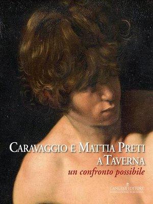 cover image of Caravaggio e Mattia Preti a Taverna