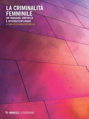 cover image of La criminalità femminile