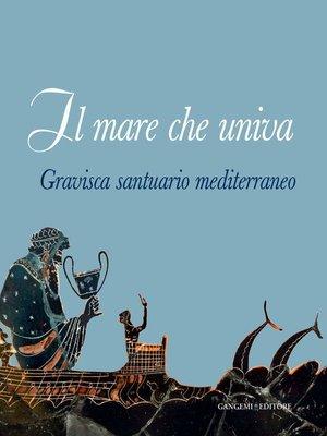 cover image of Il mare che univa