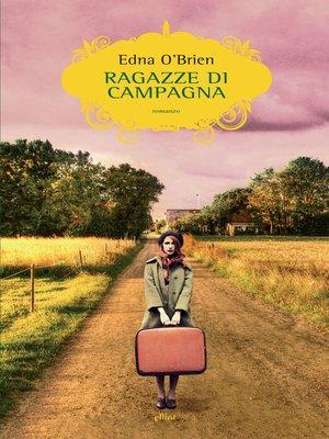 cover image of Ragazze di campagna