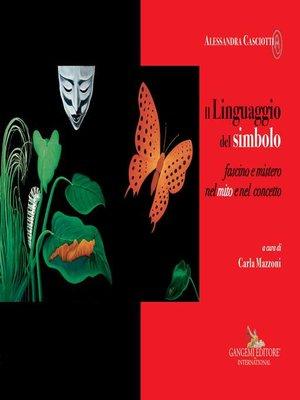 cover image of Alessandra Casciotti. Il Linguaggio del simbolo