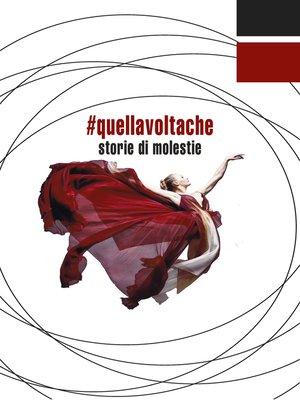 cover image of #quellavoltache