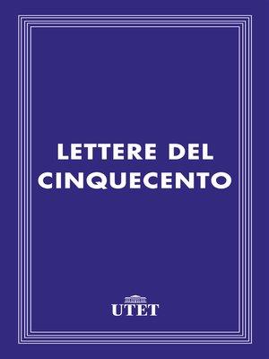 cover image of Lettere del Cinquecento