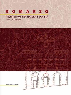 cover image of Bomarzo. Architetture fra natura e società