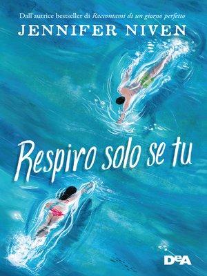 cover image of Respiro solo se tu