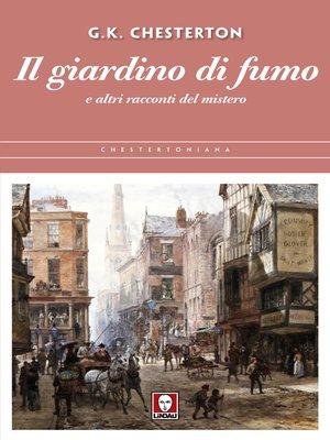 cover image of Il giardino di fumo