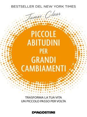 cover image of Piccole abitudini per grandi cambiamenti