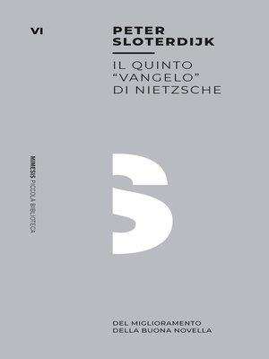"""cover image of Il quinto """"Vangelo"""" di Nietzsche"""