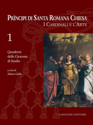 cover image of Principi di Santa Romana Chiesa. I Cardinali e l'Arte