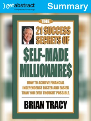 cover image of The 21 Success Secrets of Self-Made Millionaires (Summary)