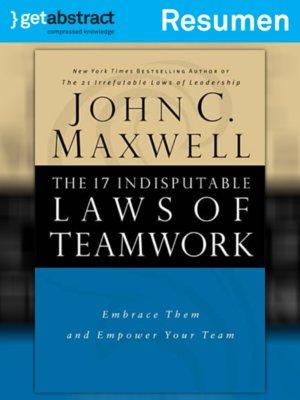 cover image of Las 17 leyes incuestionables del trabajo en equipo (resumen)