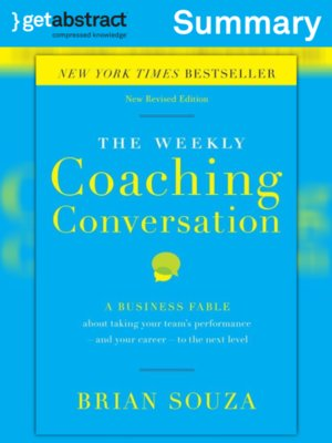 cover image of The Weekly Coaching Conversation (Summary)