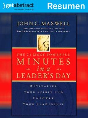 cover image of Los 21 minutos más poderosos en el día de un líder (resumen)