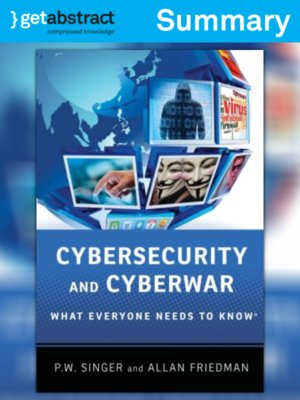 cover image of Cybersecurity and Cyberwar (Summary)