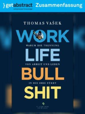 cover image of Work-Life-Bullshit (Zusammenfassung)