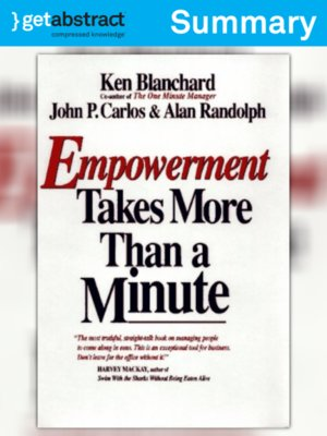 cover image of Empowerment Takes More than a Minute (Summary)