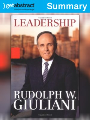 a literary analysis of leadership by rudolph giuliani The darkest day by rudolph giuliani speech analysis in the speech the darkest day that was given a week after the terrorist attacks in 2001 rudolph giuliani present.