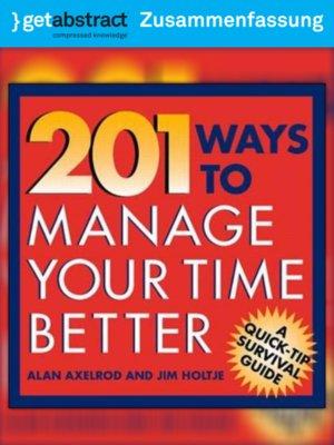 cover image of 201 Wege zum besseren Zeitmanagement (Zusammenfassung)