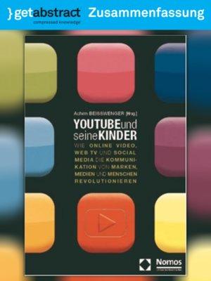 cover image of Youtube und seine Kinder (Zusammenfassung)