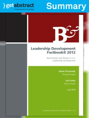 Leadership Development Factbook 2012 Summary By Karen O Leonard Overdrive Ebooks Audiobooks And Videos For Libraries And Schools