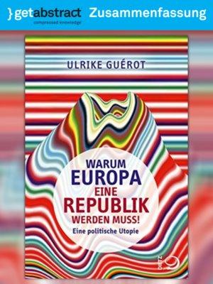 cover image of Warum Europa eine Republik werden muss! (Zusammenfassung)