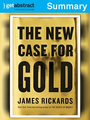 cover image of The New Case for Gold (Summary)