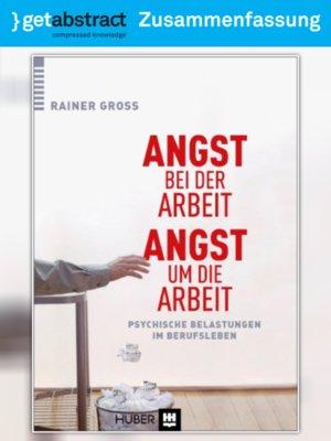 cover image of Angst bei der Arbeit – Angst um die Arbeit (Zusammenfassung)
