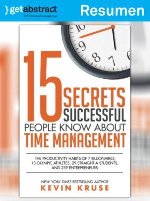 cover image of 15 secretos de la gente exitosa sobre la gestión del tiempo (resumen)