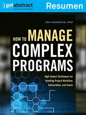 cover image of Cómo gestionar programas complejos (resumen)
