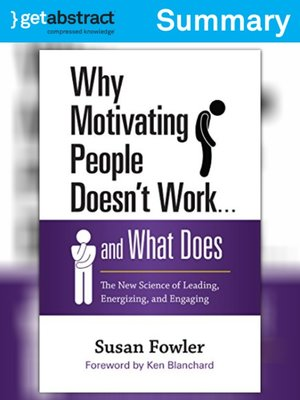 cover image of Why Motivating People Doesn't Work . . . and What Does (Summary)