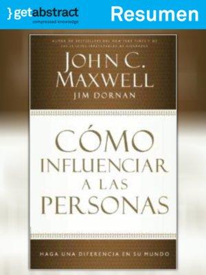 cover image of Cómo influenciar a las personas (resumen)