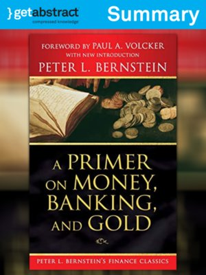 cover image of A Primer on Money, Banking, and Gold (Summary)