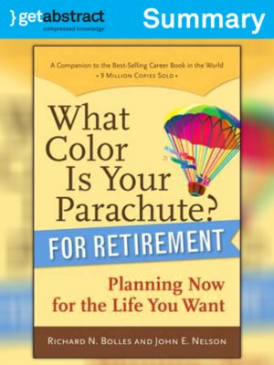cover image of What Color Is Your Parachute? For Retirement (Summary)