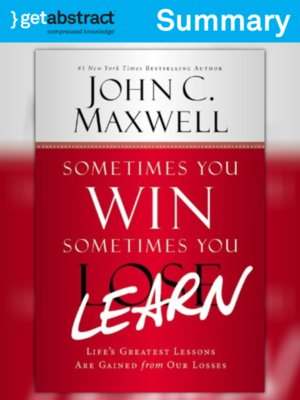 cover image of Sometimes You Win – Sometimes You Learn (Summary)
