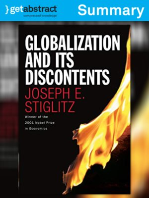 an analysis of globalization in globalization and its discontents by joseph stiglitz Joseph e stiglitz, in globalization and its in globalization and its discontents stiglitz bases who throughout the years that stiglitz's analysis covers.