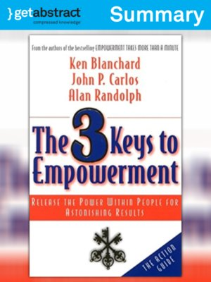 cover image of The 3 Keys to Empowerment (Summary)