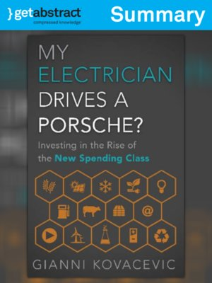 cover image of My Electrician Drives a Porsche? (Summary)