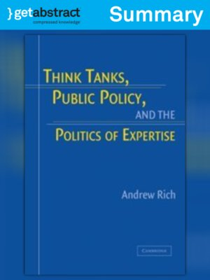 cover image of Think Tanks, Public Policy, and the Politics of Expertise (Summary)