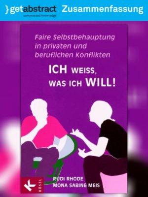 cover image of Ich weiß, was ich will! (Zusammenfassung)