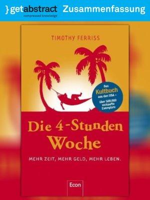 cover image of Die 4-Stunden-Woche (Zusammenfassung)