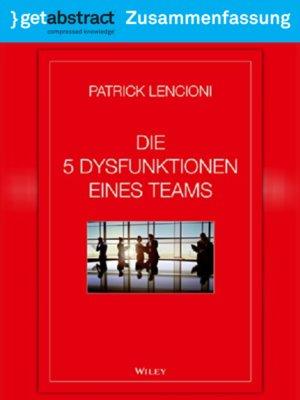 cover image of Die 5 Dysfunktionen eines Teams (Zusammenfassung)