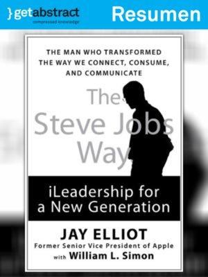 c190d172b2e El camino de Steve Jobs (resumen) by Jay Elliot · OverDrive (Rakuten  OverDrive): eBooks, audiobooks and videos for libraries
