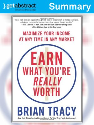 cover image of Earn What You're Really Worth (Summary)